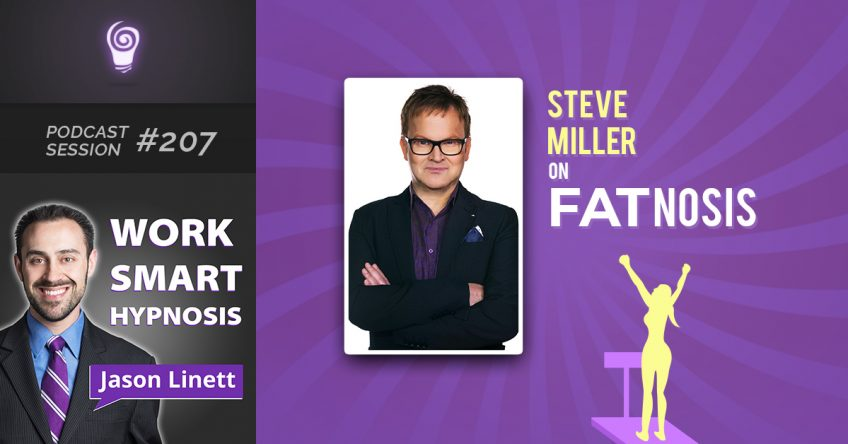 Session #207- Steve Miller on FATnosis